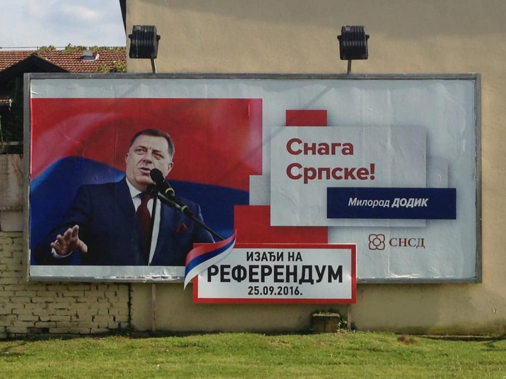 A billboard in the heart of Banja Luka showing Republika Srpska President Milorad Dodik urging Bosnian Serbs to vote in the state holiday referendum