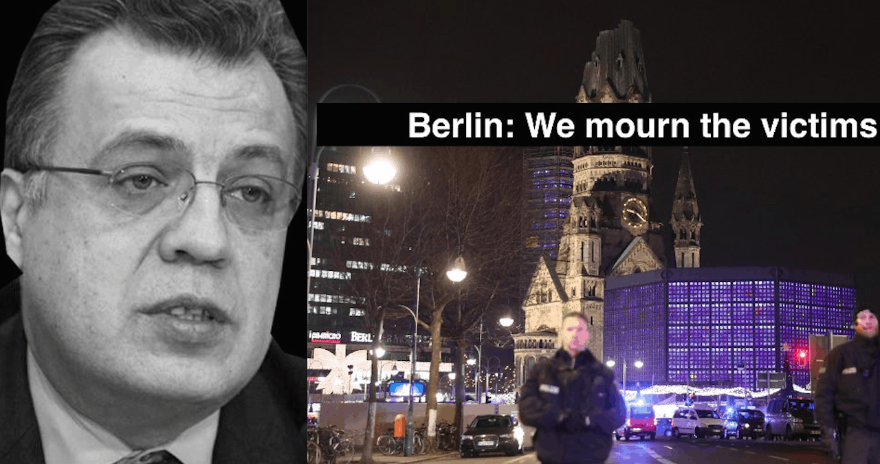 Terror Attack In Berlin, Russian Ambassador To Turkey Assassinated