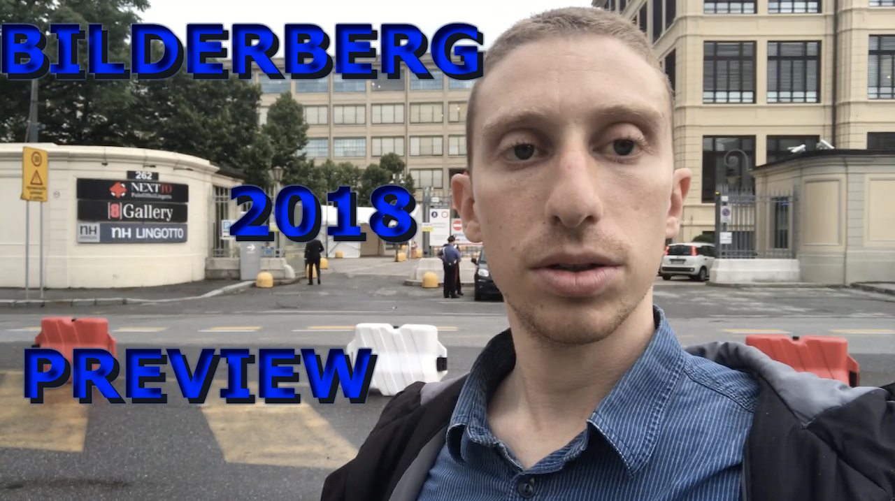 Bilderberg 2018 Preview: Hotel Closure, Topics & Participants List