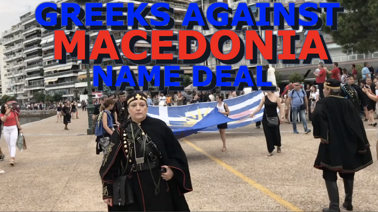 What Do Greek Macedonians Think Of The Macedonia Name Deal?