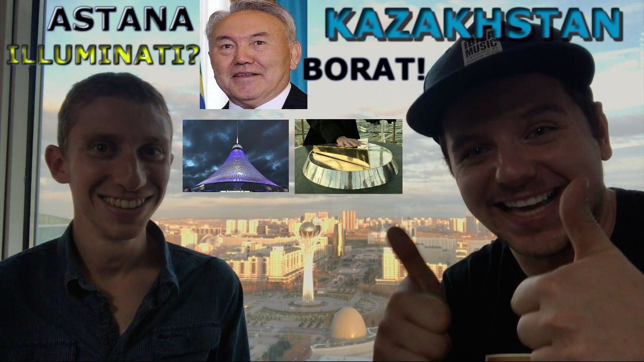 Astana And Kazakhstan: Beyond Borat And The Illuminati
